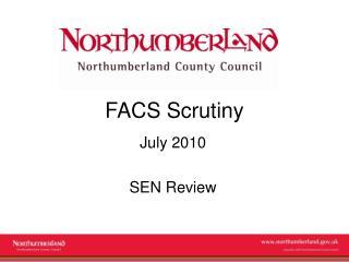FACS Scrutiny