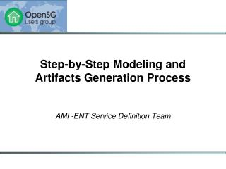 Step-by-Step Modeling and Artifacts Generation Process