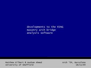 developments to the RING masonry arch bridge analysis software