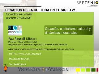 Pau Rausell K�ster:  Profesor Titular d�Universitat
