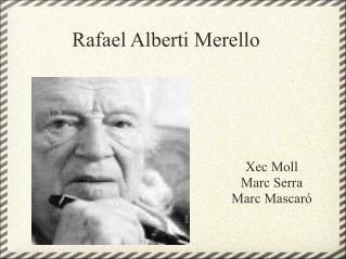Rafael Alberti Merello