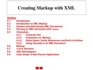 Creating Markup with XML