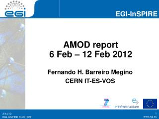 AMOD report  6 Feb – 12 Feb 2012