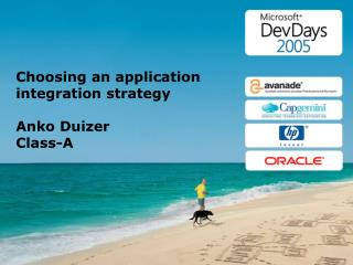 Choosing an application integration strategy Anko Duizer Class-A