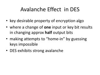 Avalanche Effect   in DES