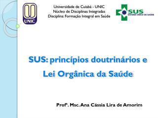 Universidade  de  Cuiabá - UNIC Núcleo  de  Disciplinas Integradas