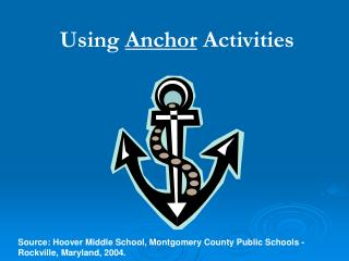 Using  Anchor  Activities