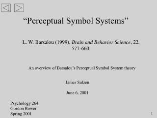 """Perceptual Symbol Systems"""