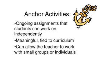 Anchor Activities: