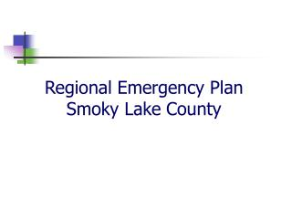 Regional Emergency Plan Smoky Lake County