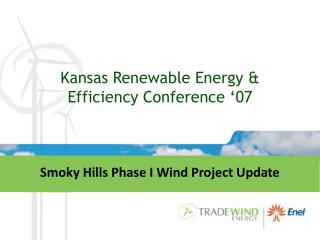 Kansas Renewable Energy & Efficiency Conference '07
