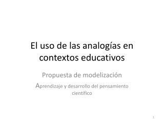 El uso de las analogías en contextos educativos