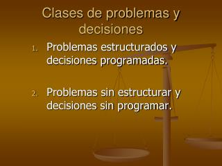 Clases de problemas y decisiones