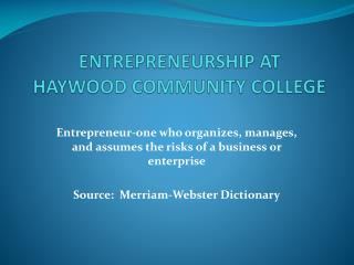 ENTREPRENEURSHIP AT HAYWOOD COMMUNITY COLLEGE