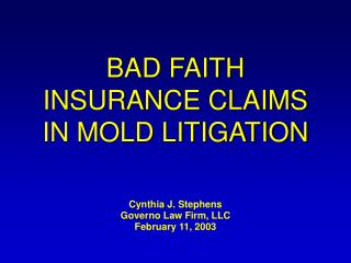 BAD FAITH INSURANCE CLAIMS IN MOLD LITIGATION