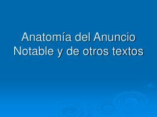 Anatom a del Anuncio Notable y de otros textos