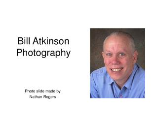 Bill Atkinson Photography