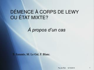 S. Sananès, M. Le Gal, F. Blanc.