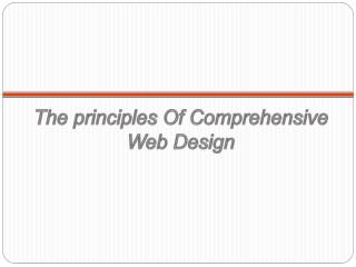 The principles Of Comprehensive Web Design