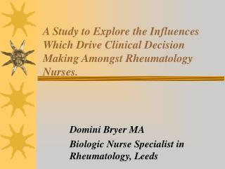Domini Bryer MA Biologic Nurse Specialist in Rheumatology, Leeds