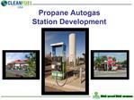 Propane Autogas  Station Development