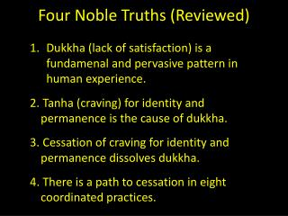 Four Noble Truths (Reviewed)