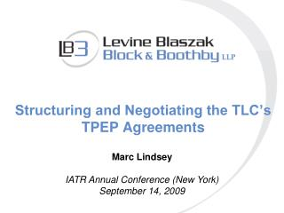 Structuring and Negotiating the TLC s TPEP Agreements