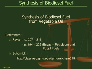 Synthesis of Biodiesel Fuel