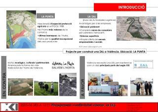 declarada  d'especial protecció agrícola  en el PGOU 1988 és  l'horta  més valuosa  de la comarca