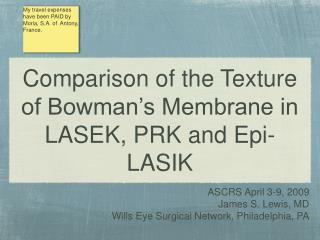 Comparison of the Texture of Bowman's Membrane in LASEK, PRK and Epi-LASIK