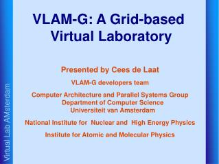 VLAM-G: A Grid-based Virtual Laboratory