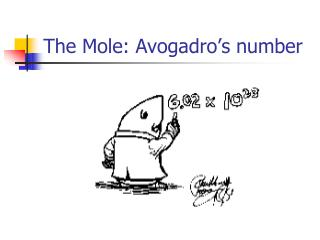 The Mole: Avogadro's number