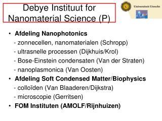 Debye Instituut for Nanomaterial Science (P)