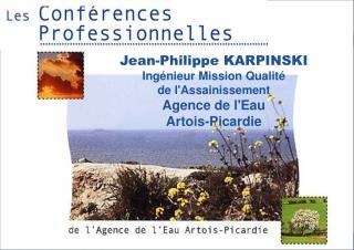 Jean-Philippe KARPINSKI Ingénieur Mission Qualité  de l'Assainissement Agence de l'Eau