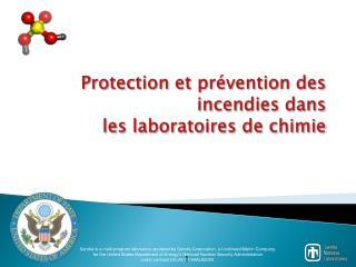 Protection et pr�vention  des incendies dans  les laboratoires de chimie