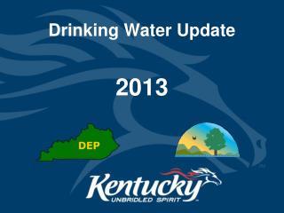 Drinking Water Update