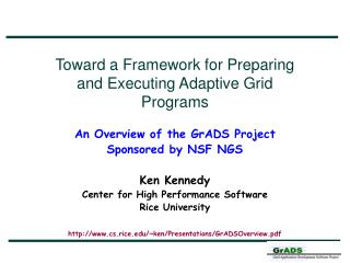 Toward a Framework for Preparing and Executing Adaptive Grid Programs