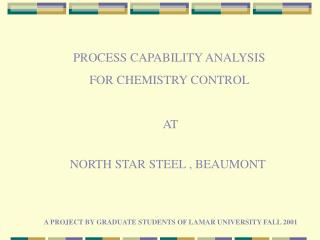 PROCESS CAPABILITY ANALYSIS  FOR CHEMISTRY CONTROL