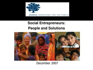 Social Entrepreneurs: People and Solutions
