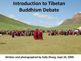 Introduction to Tibetan Buddhism Debate