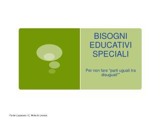BISOGNI EDUCATIVI SPECIALI