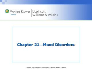 Chapter 21  Mood Disorders