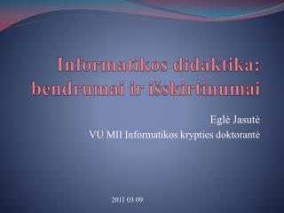 Informatikos didaktika: bendrumai ir i skirtinumai