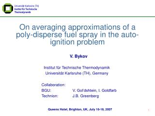 On averaging approximations of a poly-disperse fuel spray in the auto-ignition problem