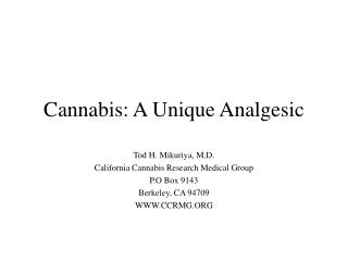 Cannabis: A Unique Analgesic