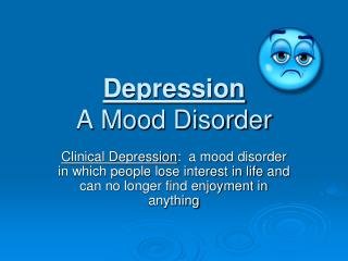 Depression A Mood Disorder
