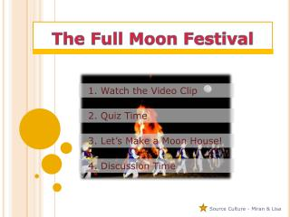 The Full Moon Festival