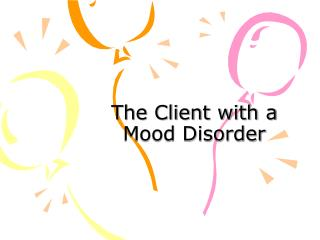 The Client with a Mood Disorder
