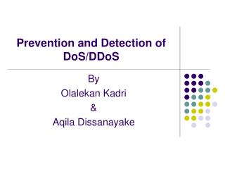 Prevention and Detection of DoS