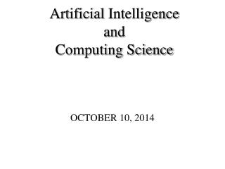 Artificial  Intelligence and  Computing Science